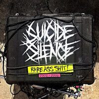 Rare Ass Shit — Suicide Silence