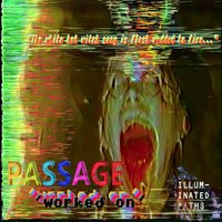 Worked On — Passage