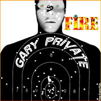 Fire — Gary Private
