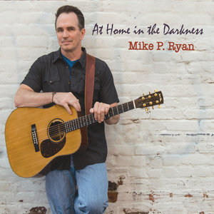 Mike P. Ryan - Darkness Falls (Anna Catherine's Song)
