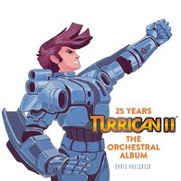 Turrican II - the Orchestral Album — Chris Hülsbeck, Norrköping Symphony Orchestra