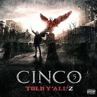 Told Y'all, vol. 2 — Cinco