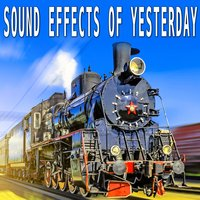 Sound Effects of Yesterday — Sound Ideas