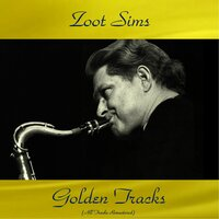 Zoot Sims Golden Tracks — Zoot Sims