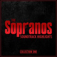 The Sopranos: Soundtrack Highlights - Collection One — Various Composers