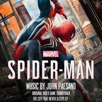 Marvel's Spider-Man: The City That Never Sleeps EP — John Paesano