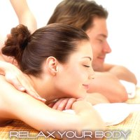 Relax Your Body (Wellness Music) — сборник