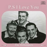 P.S. I Love You — The Hilltoppers
