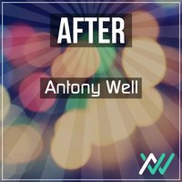 After — Antony Well