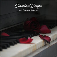 12 Classical Songs for Dinner Parties — Pianoramix, London Piano Consort, RPM (Relaxing Piano Music), Pianoramix, RPM (Relaxing Piano Music), London Piano Consort