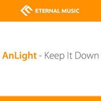 Keep It Down — AnLight