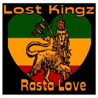 Rasta Love — Lost Kingz