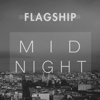 Midnight — Flagship