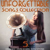Unforgettable Songs Collection, Vol. 5 — сборник