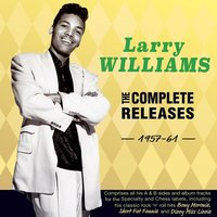 The Complete Releases 1957-61 — Larry Williams