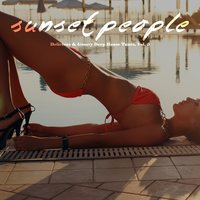 Sunset People - Delicious & Groovy Deep House Tunes, Vol. 8 — сборник