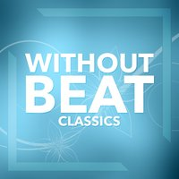 Without Beat Classics — The 4 Blackbirds