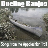 Dueling Banjos: Songs from the Appalachian Trails — сборник