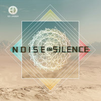 Noise in Silence — Ed Unger