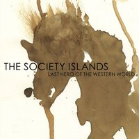 Last Hero of the Western World — The Society Islands