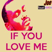 If You Love Me — Joe, Alicia, Max Santomo