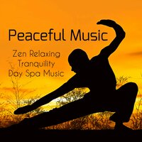 Peaceful Music - Zen Relaxing Garden Tranquility Day Spa Music with Natural Instrumental Healing Sounds — Zen Music Garden & Tranquil Music Sound of Nature & Piano Relaxation Music Masters, Zen Music Garden, Piano Relaxation Music Masters, Tranquil Music Sound Of Nature
