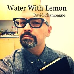 Water With Lemon — David Champagne