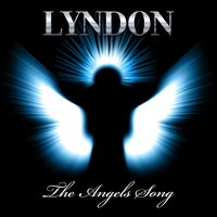 The Angels Song — Lyndon