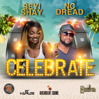 Celebrate — NC Dread, Seyi Shay