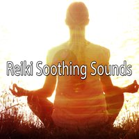 Reiki Soothing Sounds — Massage Therapy Music