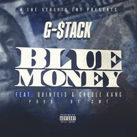 Blue Money — G-Stack, Quinteis, Creole Kang