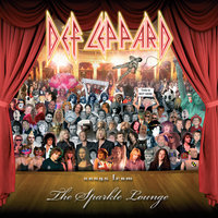 Songs From The Sparkle Lounge — Def Leppard