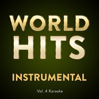 Vol. 4 Karaoke — World Hits Instrumental, Worldhits Instrumental
