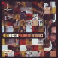 Personal Favorites — Fred Hersch