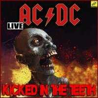 Kicked In The Teeth — AC/DC