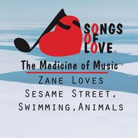 Zane Loves Sesame Street, Swimming, Animals — T. Jones