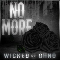 No More — Wicked, Ohno
