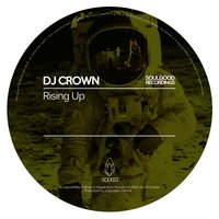 Rising Up — DJ Crown