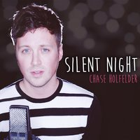 Silent Night — Chase Holfelder