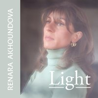 Light — Renara Akhoundova