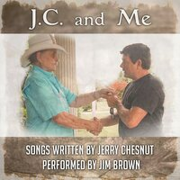 J.C. and Me — Jim Brown