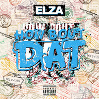 How Bout Dat — Elza