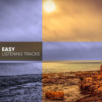 Easy Listening Tracks for Great Relaxation — The Relaxation Principle