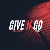 Give n Go — Polo, Myles Anthony