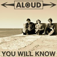 You Will Know — Aloud