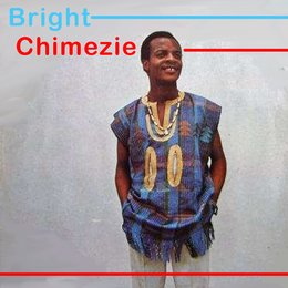 Bright Chimezie — Bright chimezie