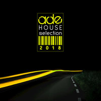ADE House Selection 2018 — сборник