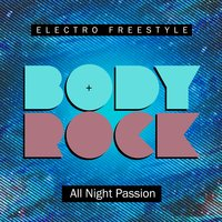 All Night Passion — Body Rock