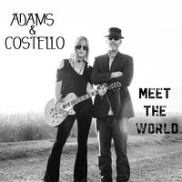 Adams & Costello Meet the World — Adams & Costello