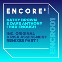 I Had Enough, Pt. 1 — Dave Anthony, Kathy Brown, Kathy Brown, Dave Anthony